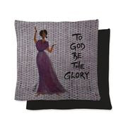 To God Be the Glory Pillow Cover