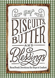 Biscuits, Butter and Blessings by Day Spring