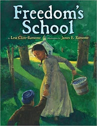 Freedom's School - Lesa Cline-Ransome