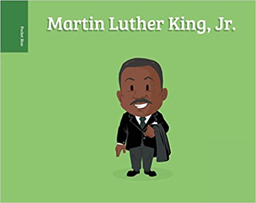 Martin Luther King Jr. by Pocket Bios