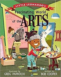 Little Leonards Fascinating World of the Arts by Bob Cooper