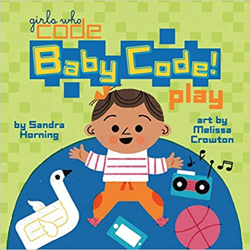 Baby Code Play by Sandra Horning