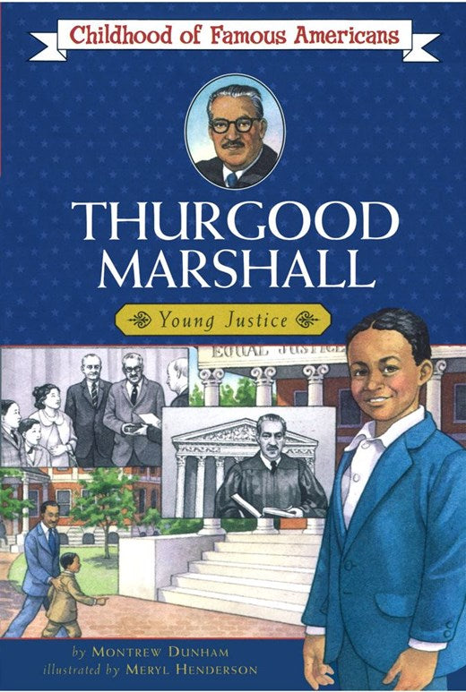 Childhood of Famous Americans: Thurgood Marshall