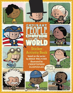 Ordinary People Change the World by Brad Meltzer