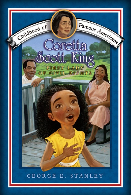 Childhood of Famous Americans: Coretta Scott King