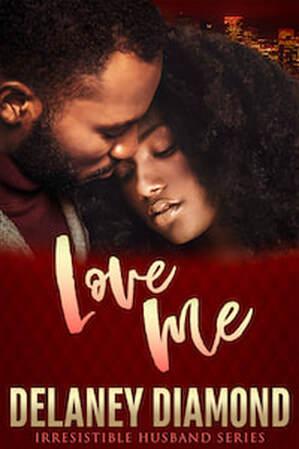 Love Me by Delaney Diamond