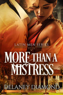 More Than a Mistress by Delaney Diamond