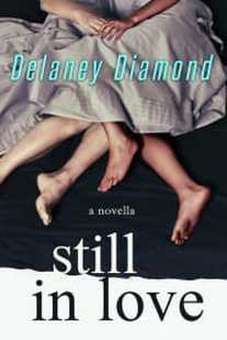 Still in Love by Delaney Diamond