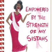 Empowered by the Strength of My Sistahs Journal
