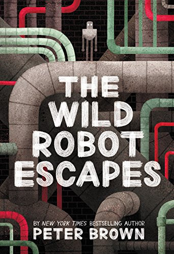 The Wild Robot Escapes (Book #2)