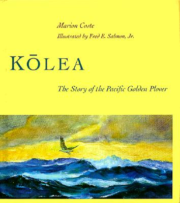 Kolea: The Story of the Pacific Golden Plover