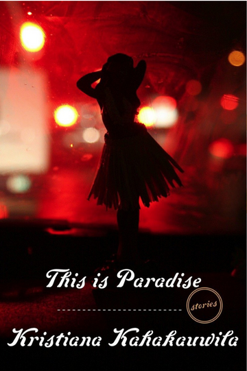 This is Paradise: Stories