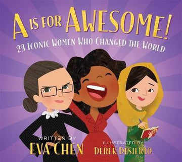 A is for Awesome!: 23 Iconic Women Who Changed the World (board)