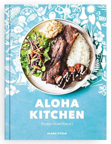 Aloha Kitchen: Recipes from Hawaii