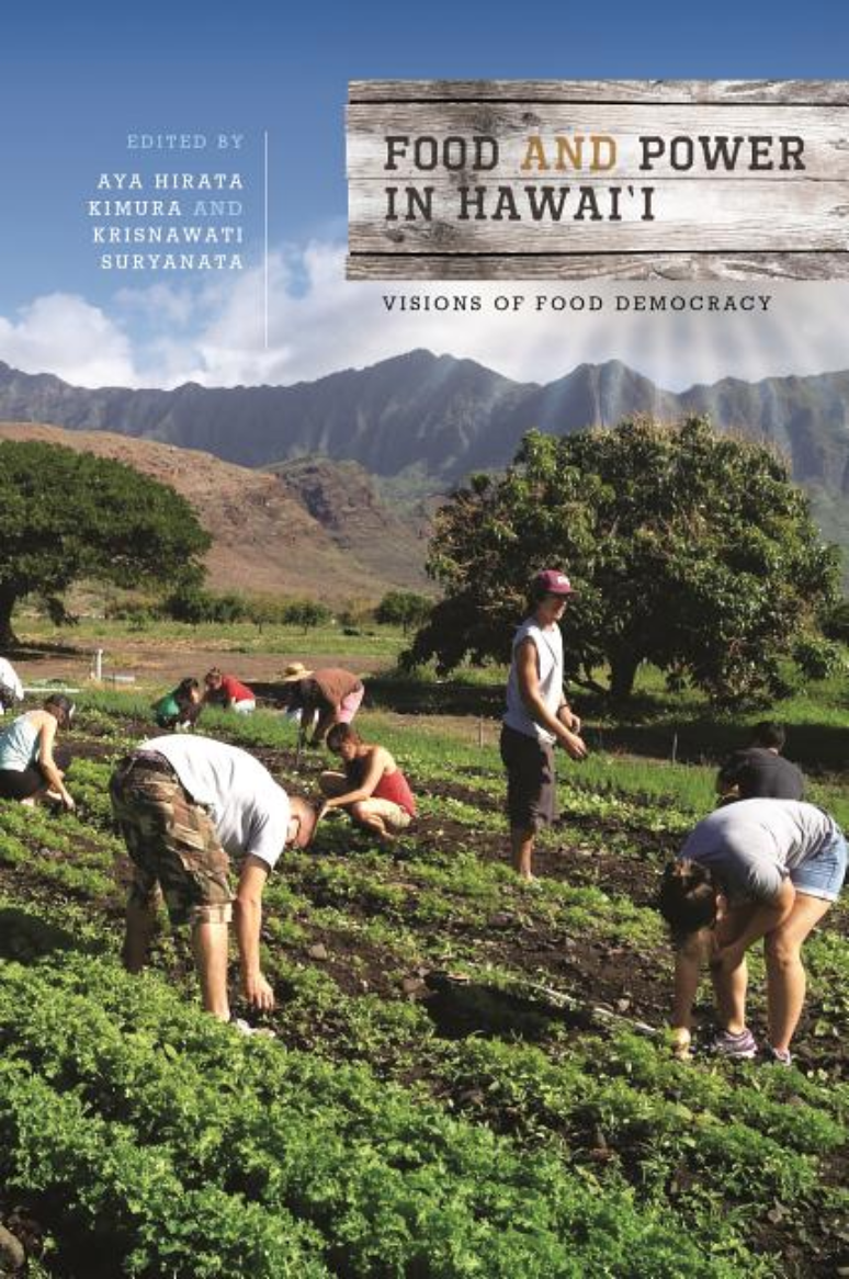 Food and Power in Hawaii: Visions of Food Democracy