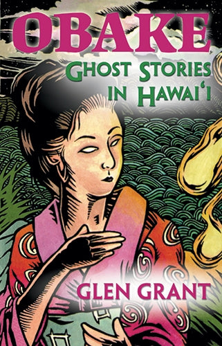 Obake: Ghost Stories in Hawaii