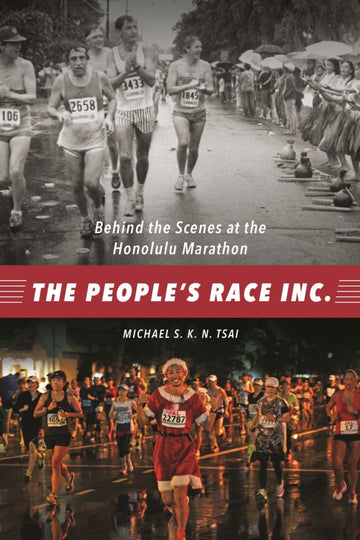 People's Race Inc.: Behind the Scenes at the Honolulu Marathon