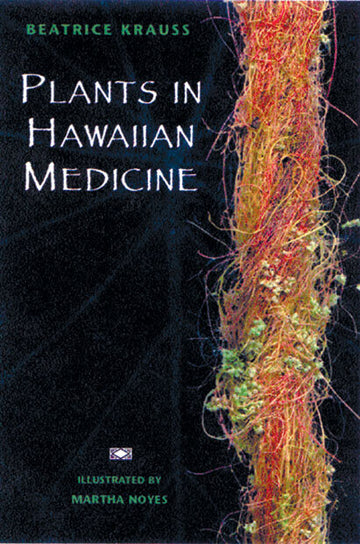 Plants in Hawaiian Medicine - PB (pod)