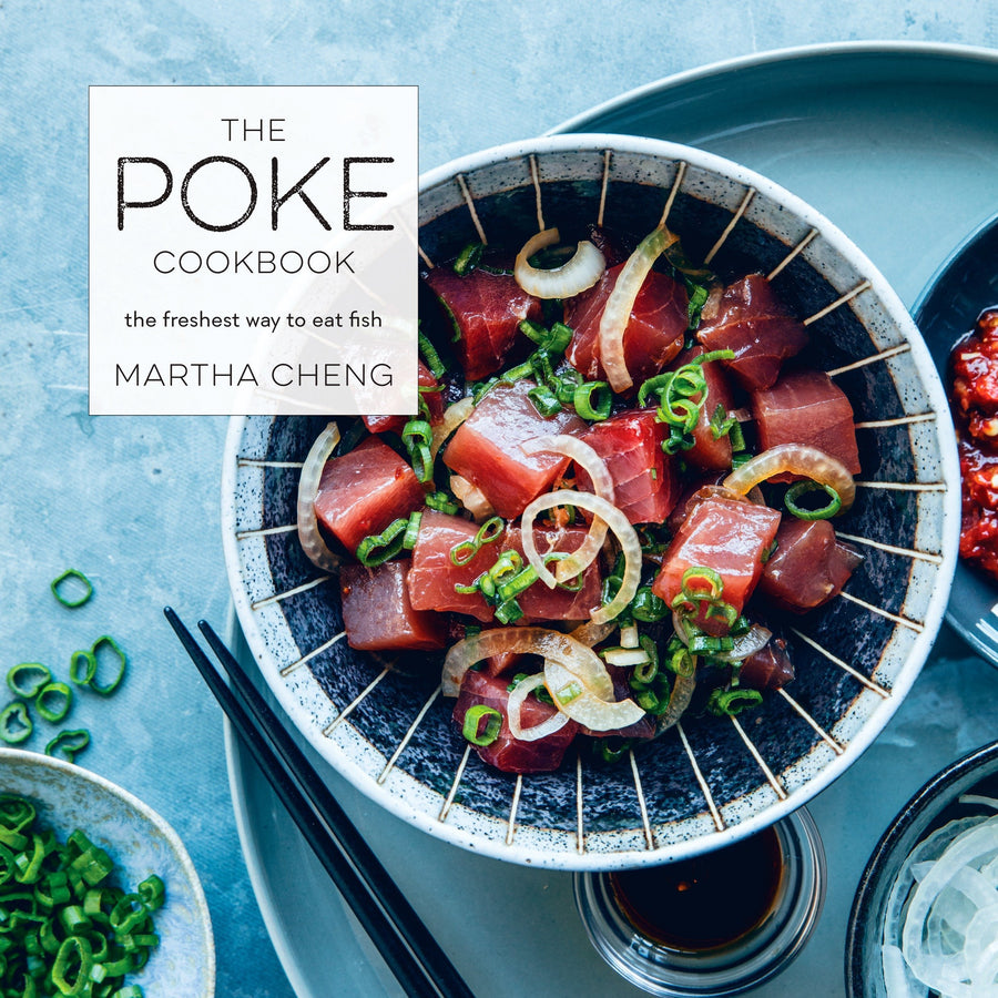 Poke Cookbook: The Freshest Way to Eat Fish, The