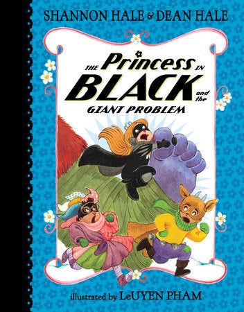 Princess in Black and the Giant Problem, The (Princess in Black #8)