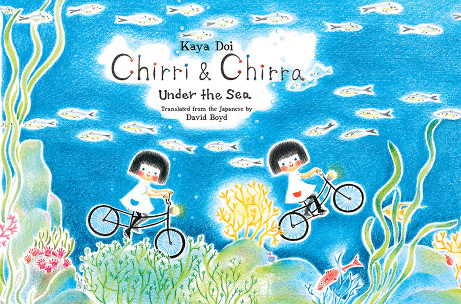 Chirri & Chirra, Under the Sea (Chirri & Chirra #6)