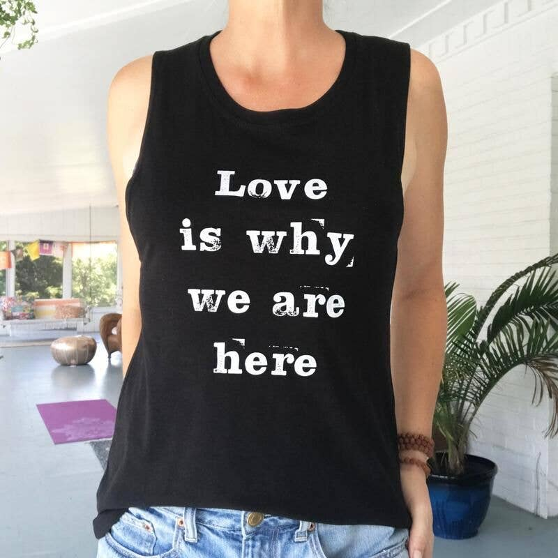 SuperLoveTees - Love Is Why We Are Here Bamboo & Organic Cotton Muscle Tee - GRACEiousliving.com