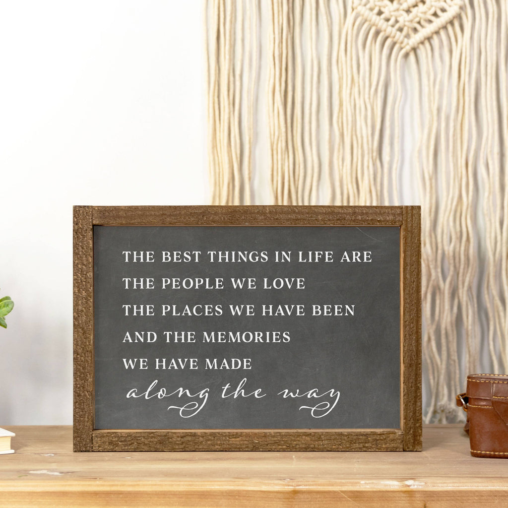 Clairmont & Co - 8x12 Wood Framed Sign-The Best Things in Life Black Chalk - GRACEiousliving.com