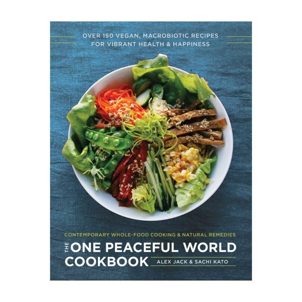 The One Peaceful World Cookbook by Alex Jack and Sachi Kato - GRACEiousliving.com