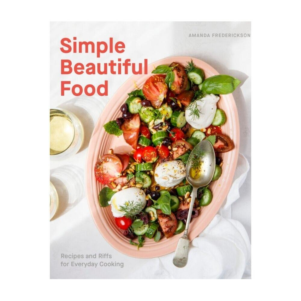Simple Beautiful Food by Amanda Frederickson - GRACEiousliving.com