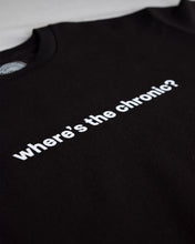 "Load image into Gallery viewer, ""where's the chronic?"" T-Shirt"