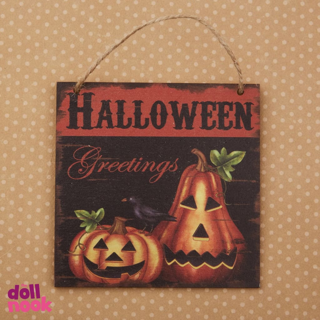 "Wooden Halloween sign, ""Halloween Greetings"", suitable for 18"" doll house"
