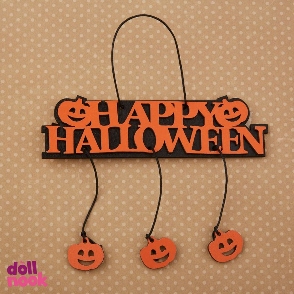 "Wooden Happy Halloween sign with 3 hanging jack o lanterns, suitable for 18"" doll house"