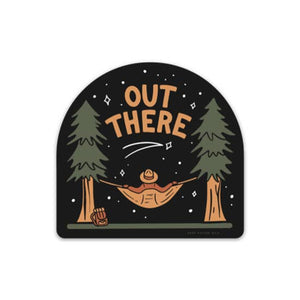 Out There Sticker