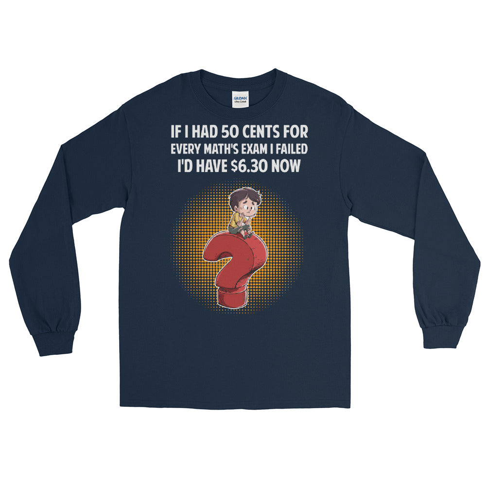 If I Had - Unisex Long Sleeve Shirt
