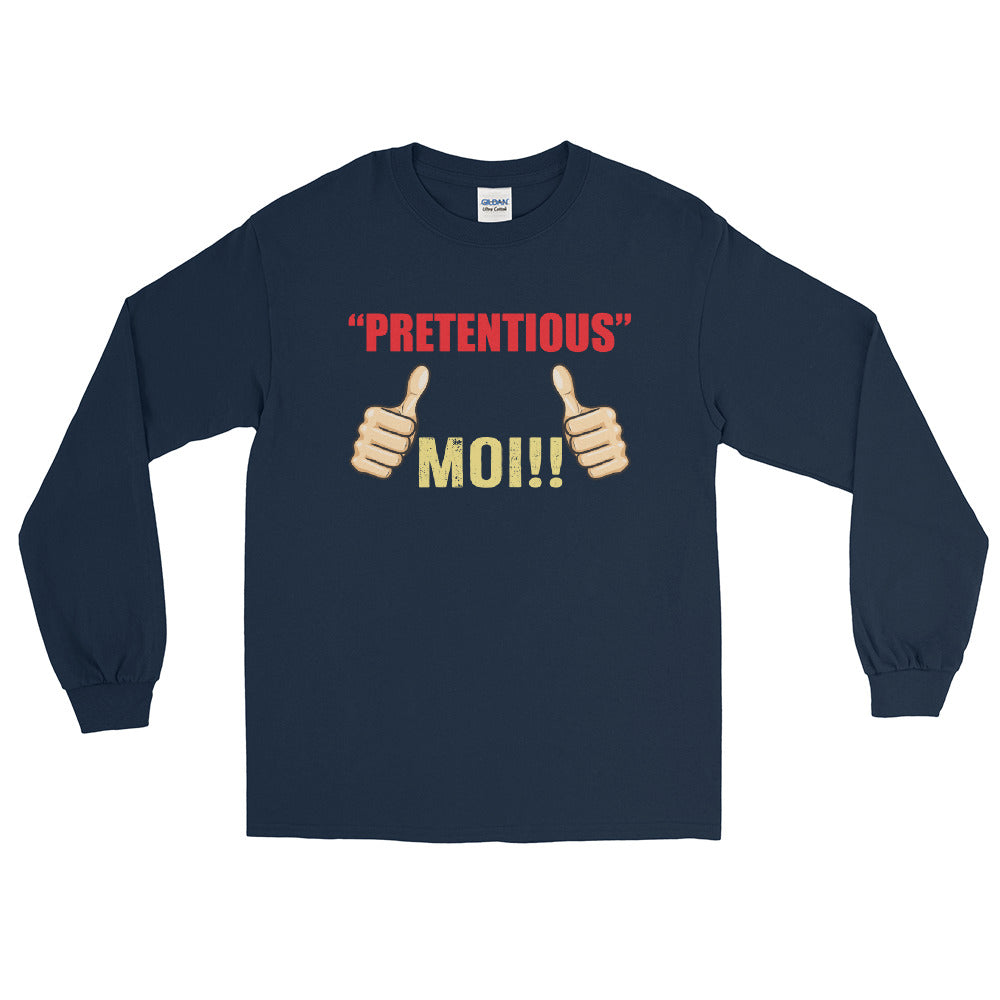 Pretentious Moi -  Long Sleeve Shirt