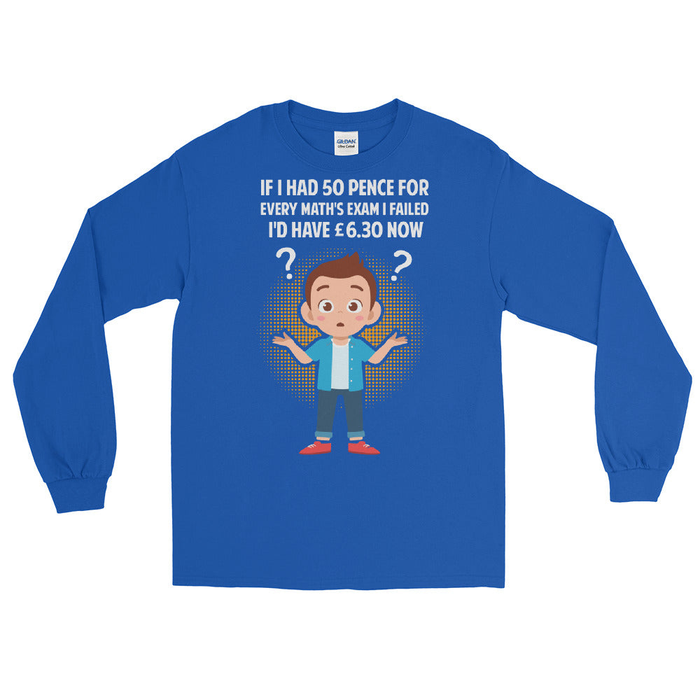 If I Had UK - Unisex Long Sleeve Shirt