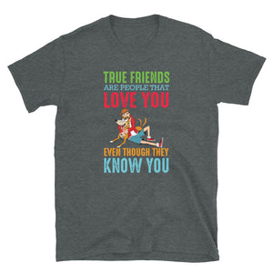 True Friends - Short-Sleeve Unisex T-Shirt