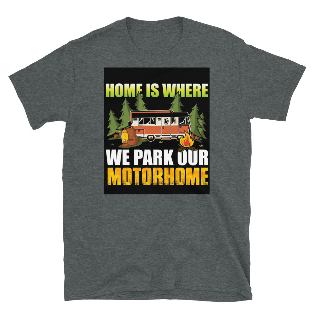 Home is Where -  Short-Sleeve Unisex T-Shirt