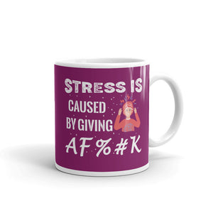 Stress Is Caused - Mug