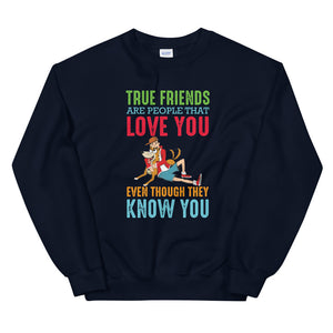 True Friends - Unisex Sweatshirt