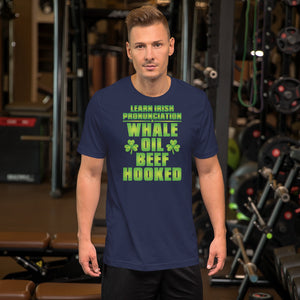 Whale Oil Beef Hooked -  Unisex T-Shirt