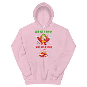 Vote For A Clown - Unisex Hoodie