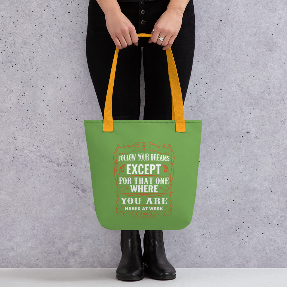 Follow Your Dreams - Tote bag