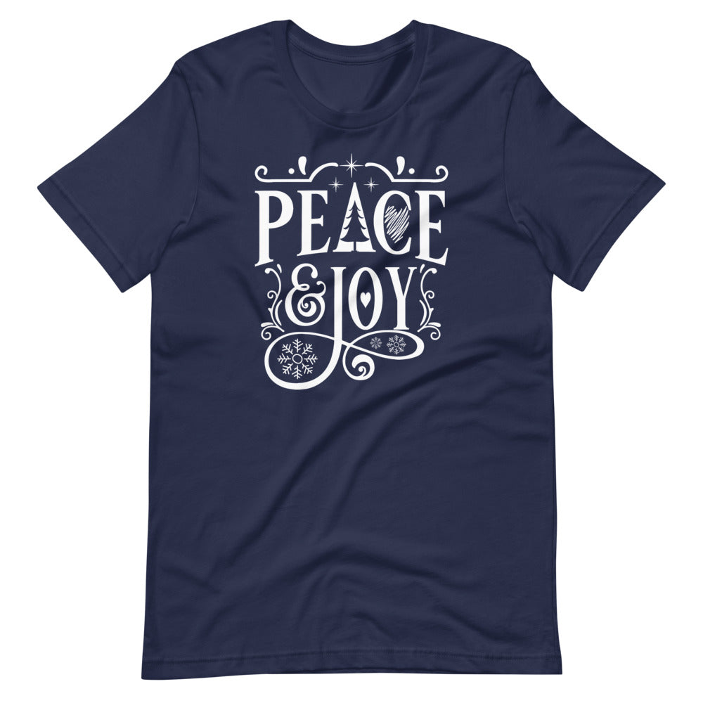 Peace and Joy -  Unisex T-Shirt