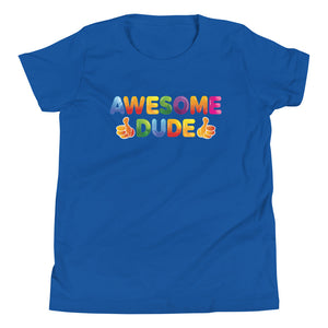 Awesome Dude - Youth Short Sleeve T-Shirt