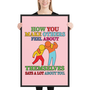 How You Make - Framed poster