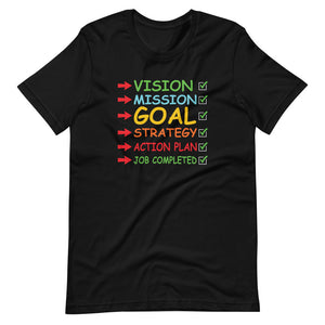 Vision Mission GOAL - Short-Sleeve Unisex T-Shirt