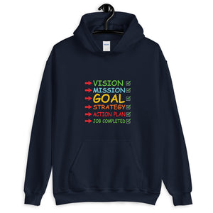 Vision Mission GOAL - Unisex Hoodie