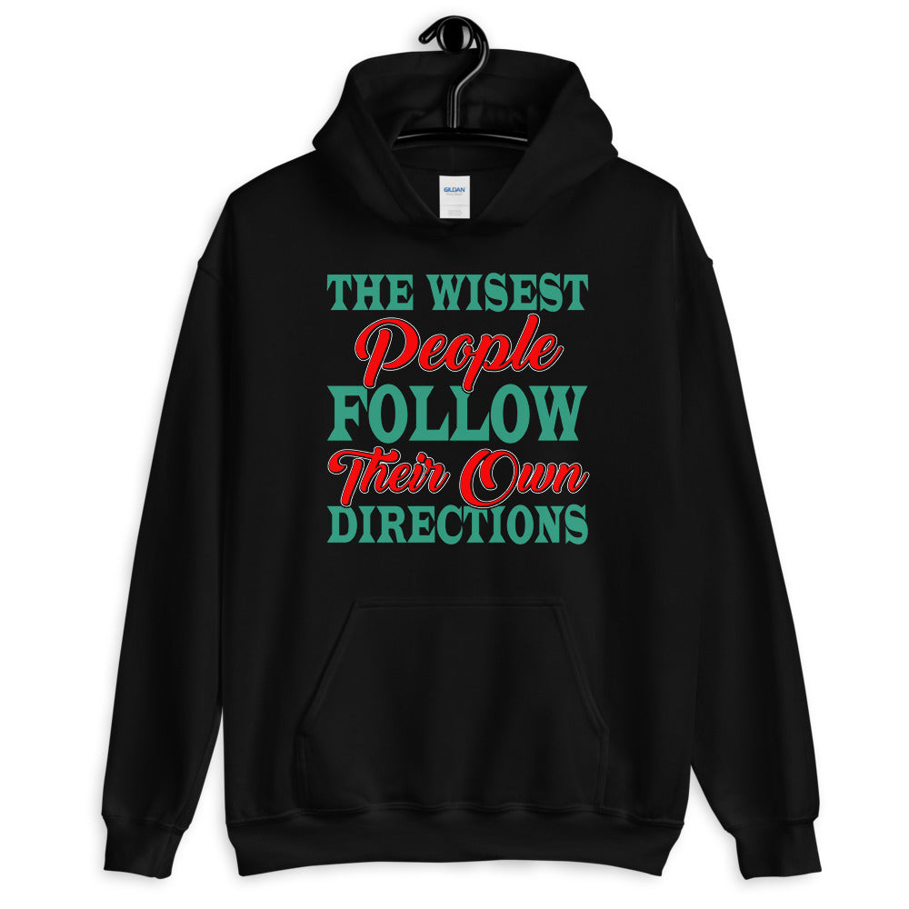 The Wisest People - Unisex Hoodie