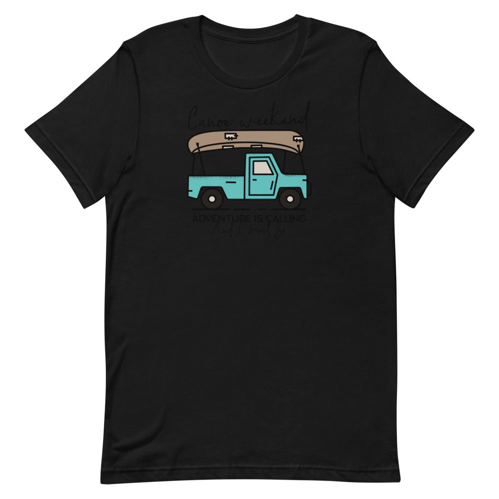 Canoe Weekend Adventure Calling. - Short-Sleeve Unisex T-Shirt